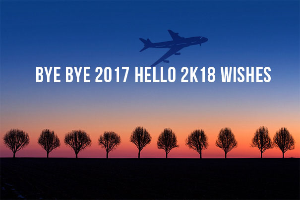 Bye-Bye-2017-Hello-2k18-Wishes